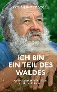 Cover-Bild zu Storl, Wolf-Dieter: Ich bin ein Teil des Waldes