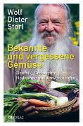 Cover-Bild zu Storl, Wolf-Dieter: Bekannte und vergessene Gemüse