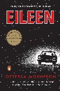 Cover-Bild zu Moshfegh, Ottessa: Eileen