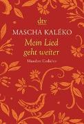 Cover-Bild zu Kaléko, Mascha: Mein Lied geht weiter