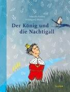 Cover-Bild zu Kaléko, Mascha: Der König und die Nachtigall