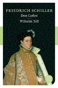 Cover-Bild zu Schiller, Friedrich: Don Carlos / Wilhelm Tell