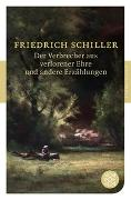 Cover-Bild zu Schiller, Friedrich: Der Verbrecher aus verlorener Ehre und andere Erzählungen
