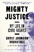 Cover-Bild zu Roundtree, Dovey Johnson: Mighty Justice