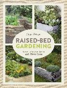 Cover-Bild zu Akeroyd, Simon: Raised-Bed Gardening: How to Grow More in Less Space