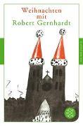 Cover-Bild zu Gernhardt, Robert: Weihnachten mit Robert Gernhardt