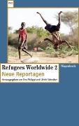 Cover-Bild zu Philippi, Eva (Hrsg.): Refugees Worldwide 2