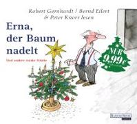 Cover-Bild zu Gernhardt, Robert: Erna, der Baum nadelt