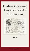 Cover-Bild zu Gruenter, Undine: Das Versteck des Minotauros