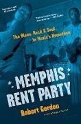 Cover-Bild zu Gordon, Robert: Memphis Rent Party