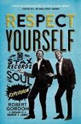 Cover-Bild zu Gordon, Robert: Respect Yourself