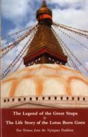 Cover-Bild zu Padmasambhava: Legend of the Great Stupa: Two Termas from the Nyingma Tradition