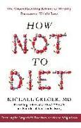 Cover-Bild zu Greger, Michael: How Not To Diet