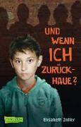 Cover-Bild zu Zöller, Elisabeth: Und wenn ich zurückhaue?