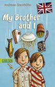 Cover-Bild zu Steinhöfel, Andreas: My Brother and I