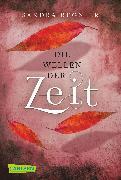 Cover-Bild zu Regnier, Sandra: Wellen der Zeit