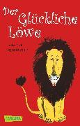 Cover-Bild zu Fatio, Louise: Der Glückliche Löwe