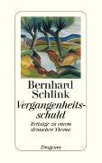 Cover-Bild zu Schlink, Bernhard: Vergangenheitsschuld