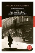 Cover-Bild zu Benjamin, Walter: Einbahnstraße / Berliner Kindheit um neunzehnhundert