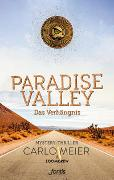 Cover-Bild zu Meier, Carlo: Paradise Valley: Das Verhängnis