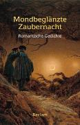 Cover-Bild zu Bode, Dietrich (Ausw.): Mondbeglänzte Zaubernacht
