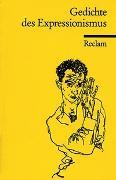 Cover-Bild zu Bode, Dietrich (Hrsg.): Gedichte des Expressionismus