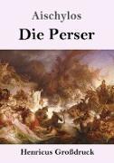 Cover-Bild zu Aischylos: Die Perser (Großdruck)