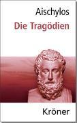 Cover-Bild zu Aischylos, Aeschylus: Aischylos: Die Tragödien
