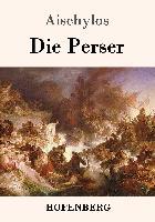 Cover-Bild zu Aischylos: Die Perser