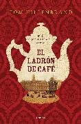 Cover-Bild zu Hillenbrand, Tom: El Ladrón de Café / The Coffee Thief