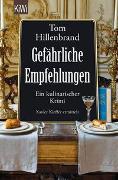 Cover-Bild zu Hillenbrand, Tom: Gefährliche Empfehlungen