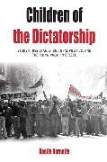 Cover-Bild zu Kornetis, Kostis: Children of the Dictatorship
