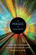 Cover-Bild zu Karl, Rebecca E.: The Magic of Concepts