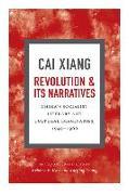 Cover-Bild zu Cai, Xiang: Revolution and its Narratives