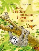 Cover-Bild zu Scherz, Oliver: Als das Faultier mit seinem Baum verschwand