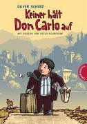 Cover-Bild zu Scherz, Oliver: Keiner hält Don Carlo auf