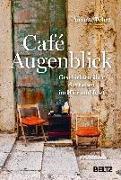 Cover-Bild zu Pehnt, Annette: Café Augenblick