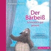 Cover-Bild zu Pehnt, Annette: Der Bärbeiß. Schrecklich gut gelaunt