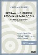 Cover-Bild zu Endres, Wolfgang: Resonanzpädagogik in Schule und Unterricht