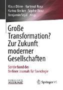 Cover-Bild zu Dörre, Klaus (Hrsg.): Große Transformation? Zur Zukunft moderner Gesellschaften