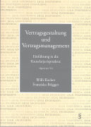 Cover-Bild zu Fischer, Willi: Vertragsgestaltung und Vertragsmanagement