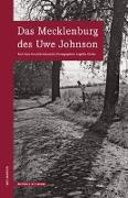 Cover-Bild zu Scharsich, Anja-Franziska: Das Mecklenburg des Uwe Johnson