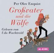 Cover-Bild zu Enquist, Per Olov: Grossvater und die Wölfe. 2 CDs