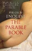 Cover-Bild zu Olov Enquist, Per: The Parable Book