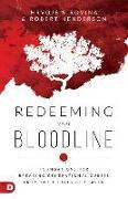 Cover-Bild zu Sirovina, Hrvoje: Redeeming Your Bloodline: Foundations for Breaking Generational Curses from the Courts of Heaven