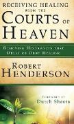 Cover-Bild zu Henderson, Robert: Receiving Healing from the Courts of Heaven
