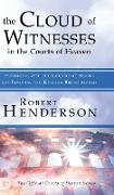 Cover-Bild zu Henderson, Robert: The Cloud of Witnesses in the Courts of Heaven