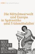 Cover-Bild zu Kaiser, Reinhold: Neue Fischer Weltgeschichte Band 3