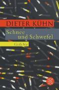 Cover-Bild zu Kühn, Dieter: Schnee und Schwefel