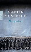 Cover-Bild zu Mosebach, Martin: Mogador